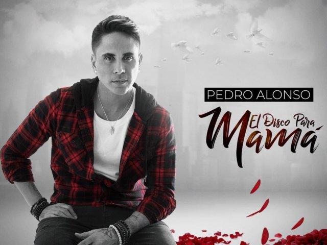 Pedro Alonso- El disco para mama